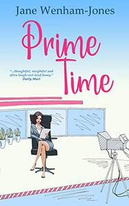 Prime Time: A feel-good rom-com from the author of The Big Five O