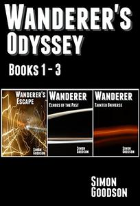 Wanderer's Odyssey - Books 1 to 3: The Epic Space Opera Series Begins