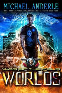 War Of The Four Worlds: An Urban Fantasy Action Adventure