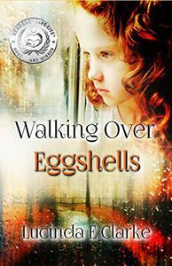 Walking Over Eggshells: Surviving Mental Abuse