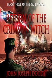 Return of the Crimson Witch: Book 3 of The Guild Saga