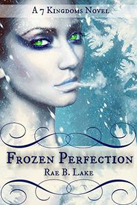 Frozen Perfection