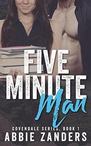 Five Minute Man: A Contemporary Love Story