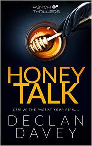 Honey Talk: The Emotive Ending You DO NOT Want To Happen ... 2019's Psychological Suspense Must-Read