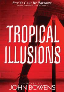 TROPICAL ILLUSIONS