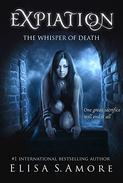 Expiation - The Whisper of Death: (The Touched Paranormal Angel Romance Series, Book 4).