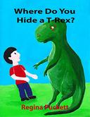 Where Do You Hide a T-Rex?
