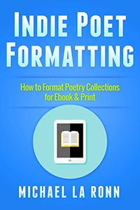 Indie Poet Formatting: How to Format Poetry Collections for Ebook & Print