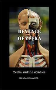 Revenge of Zeeka : Zeeka and the Zombies