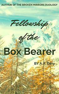 Fellowship of the Box Bearer