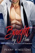Bought by Him: A Breslyn Auction Club Romance