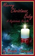 Merry Christmas, Baby: A Nightshade Novella