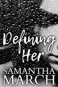 Defining Her