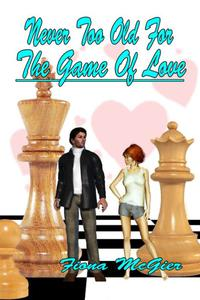 Never Too Old For The Game Of Love