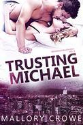 Trusting Michael