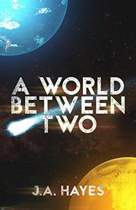 A World Between Two