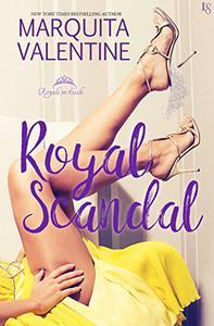 Royal Scandal: A Royals in Exile Novel