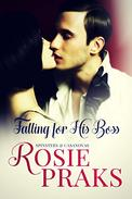 Falling for His Boss (A Playboy Office Romance)