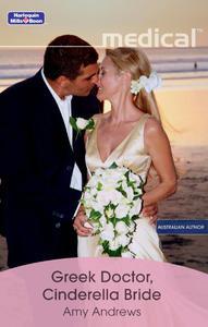Mills & Boon : Greek Doctor, Cinderella Bride