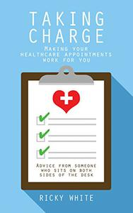 Taking Charge: Making Your Healthcare Appointments Work for You