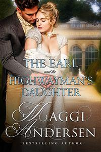 The Earl and the Highwayman's Daughter
