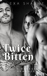 Twice Bitten: A Vampire Menage Romance