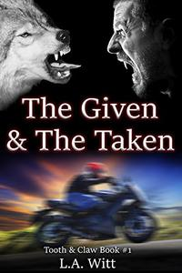 The Given & The Taken