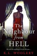 The Neighbor From Hell: She will do anything to be just like you.