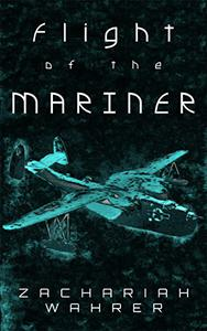 Flight of the Mariner: A Short Story
