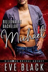 Billionaire Bachelor: Michael