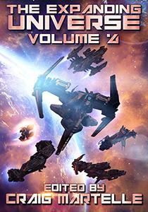 The Expanding Universe 4: Space Adventure, Alien Contact, & Military Science Fiction