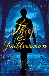 A Thief & a Gentlewoman