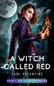 A Witch Called Red: A New Adult Urban Fantasy