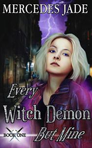 Every Witch Demon but Mine