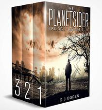 The Planetsider Trilogy: A Post Apocalyptic Science Fiction Boxed Set