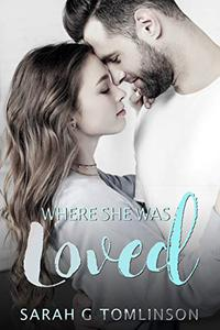 Where She Was Loved: Inspirational Contemporary Romance