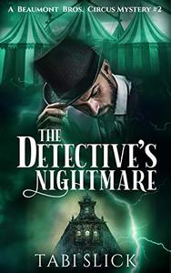 The Detective's Nightmare