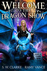 Welcome to the Dragon Show: An Urban Fantasy Event