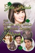 The Green and Gold Mystery Series: March