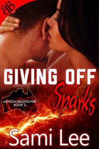 Giving Off Sparks