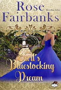 The Earl's Bluestocking Dream: Lords and Bluestockings