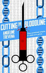 Cutting the Bloodline