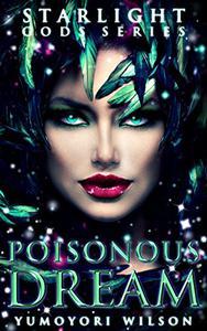 Poisonous Dream