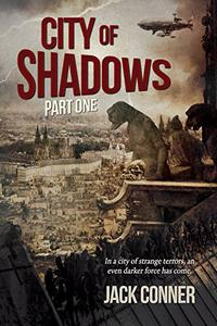 City of Shadows: Part One