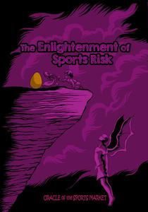 The Enlightenment of Sports Risk
