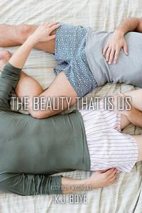 The Beauty that Is Us
