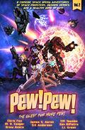 Pew! Pew! - The Quest for More Pew!