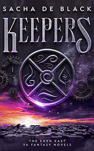 Keepers: The Eden East YA Fantasy Novels