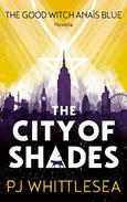 The City of Shades: The Good Witch Anaïs Blue Prequel Novella