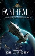 Earthfall: Predator Space Chronicles V